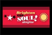 BRIGHTON GOT SOUL ALLNIGHTER