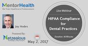 2017 Webinar on HIPAA Compliance for Dental Practices