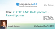 Recent Updates of FDA 21 CFR 11 Add-On Inspections