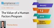 The Value of a Human Factors Program