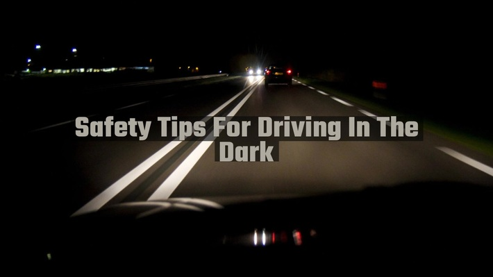 Safety Tips For Driving In The Dark
