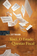 Lançamento do livro Você, O Estado e a Questão Fiscal