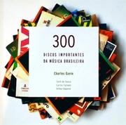 300 DISCOS IMPORTANTES DA MUSICA BRASILEIRA