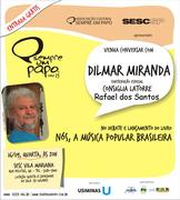 lançamento do livro Nós a Música popular brasileira de Dilmar Santos de Miranda