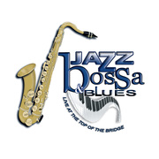 Jazz, Bossa & Blues Live at the Top of the Bridge