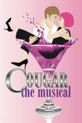 The Plaza Theatre presents: Cougar The Musical