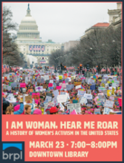 I Am Woman, Hear Me Roar: A History of Women's Activism in the United States