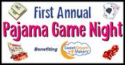 Pajama Game Night Benefitting Sweet Dream Makers