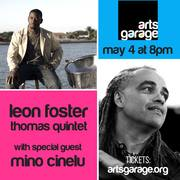 Leon Foster Thomas at Arts Garage, with Special Guest Mino Cinelu