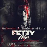FETTY WAP - Nightmare at Lure