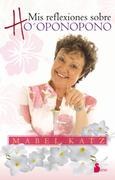 Presentación Nuevo Libro de Ho'oponopono de Mabel Katz