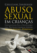 LIVROS SOBRE ABUSO SEXUAL INFANTIL - PEDOFILIA