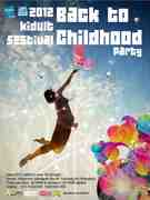 2012 kidult festival-Back to Childhood Party