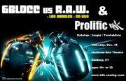 6blocc vs R.A.W more info tba