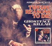 12 Reasons To Die Tour: Ghostface Killah & Adrian Younge