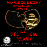 Wu Wednesday @ Fat Buddha - NYC -  4/1/15