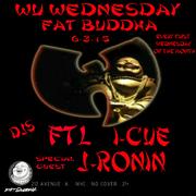 Wu Wednesday @ Fat Buddha - NYC -  6-3-15