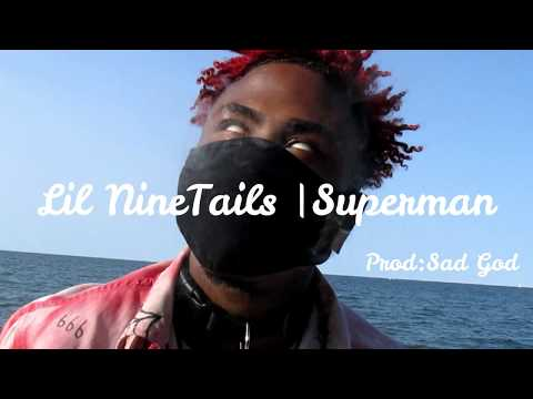 Lil NineTails | Superman (Official Music Video)
