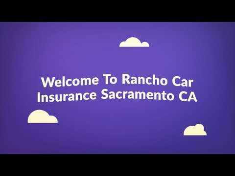 Rancho Auto Insurance in Sacramento