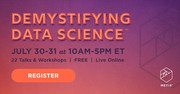 3rd Annual Demystifying Data Science Live Online Conference