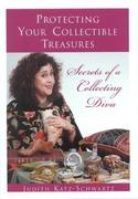 Protecting Your Collectible Treasures: Care and Repair of Antiques and Collectibles (With a Twist of Humor)