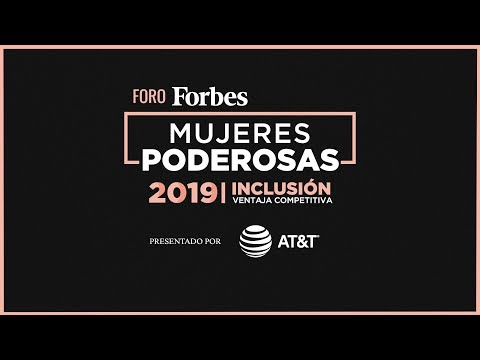 Foro Forbes Mujeres Poderosas 2019
