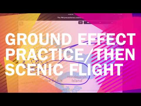 Practice in Ground Effect+Scenic Flight