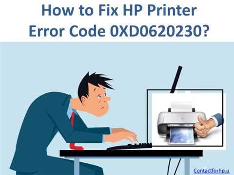 How to Fix HP Printer Error Code 0XD0620230
