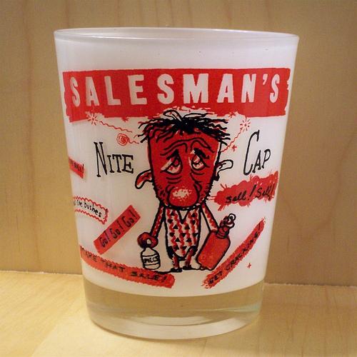 Salesman's 15oz drinking glass nite cap