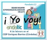 Encuentro ANDATIC12: Intercambiando experiencias: El sábado día 4 de febrero en Córdoba