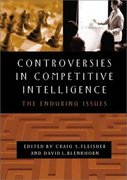 Controversies in Competitive Intelligence