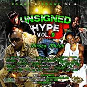 UNSIGNED HYPE VOL.9