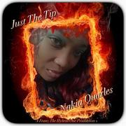 Just The Tip - Nakia Quarles