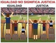 Igualdad no  significa justicia