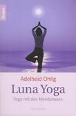 luna yoga mit den mondphasen
