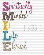 SMILE spiritually minded is life eternal
