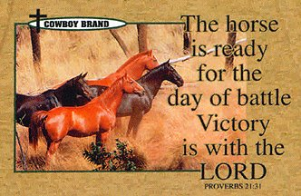 The Horse is ready for battle Victory is with the Lord.