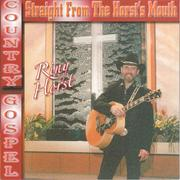 CD Country Gospel Straight From The Horst's Mouth Riny Horst