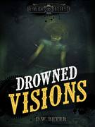 Drowned Visions Final