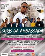 Chris Da Ambassada, Album Launch November 3rd 2018