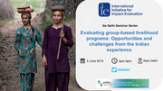 Evaluating group-based livelihood programmes: opportunities and challenges from the Indian experience