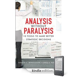 Analysis Without Paralysis (Kindle edition) 2010