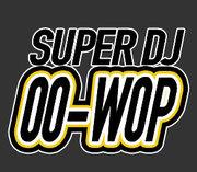 SUPER_DJ_OO_WOP