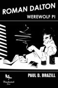Roman Dalton Werewolf PI.