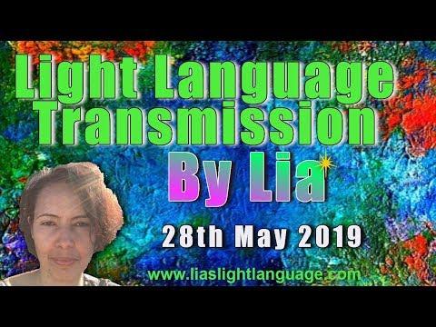 Lia Livani - Light Language Transmission 28th May 2019