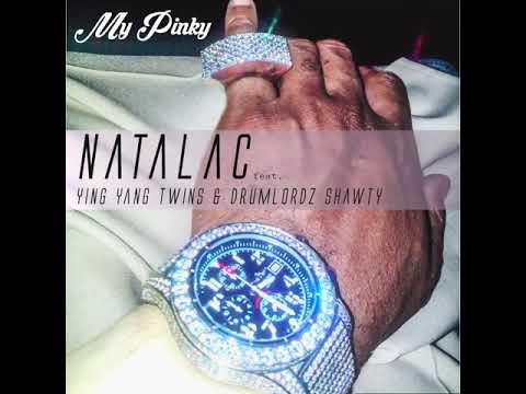Natalac - My Pinky ft Ying Yang Twins & Drumlordz Shawty