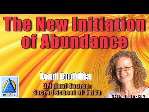The New Initiation of Abundance by Lord Buddha