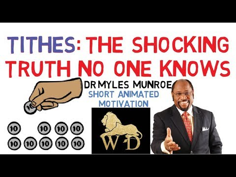 Truth about Tithing, Sowing, and Giving in all areas by Apostle Myles Munroe