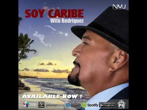 Soy Caribe - Wito Rodríguez