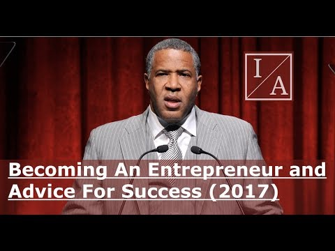 Billionaire Robert Smith: Becoming An Entrepreneur and Advice For Success (2017)